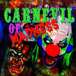 Carnevil of Madness - Laurel's House of Horror and Escape Room