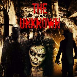The Unknown - Laurel's House of Horror and Escape Room