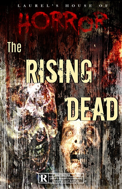 Laurel's House of Horror and Escape Room - The Rising Dead (formerly Resident Horror)